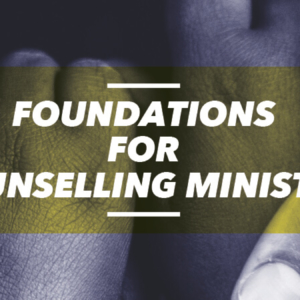 Foundations for Counseling Ministry (FCM)