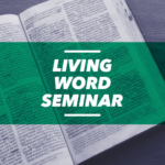 YWAM Worcester Living Word Seminar